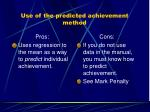 use of the predicted achievement method