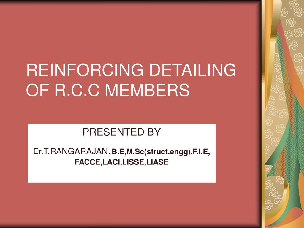 reinforcing detailing of r c c members l.
