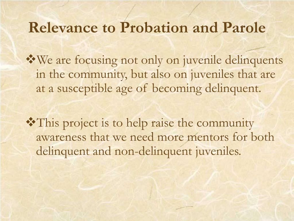 Relevance to Probation and Parole