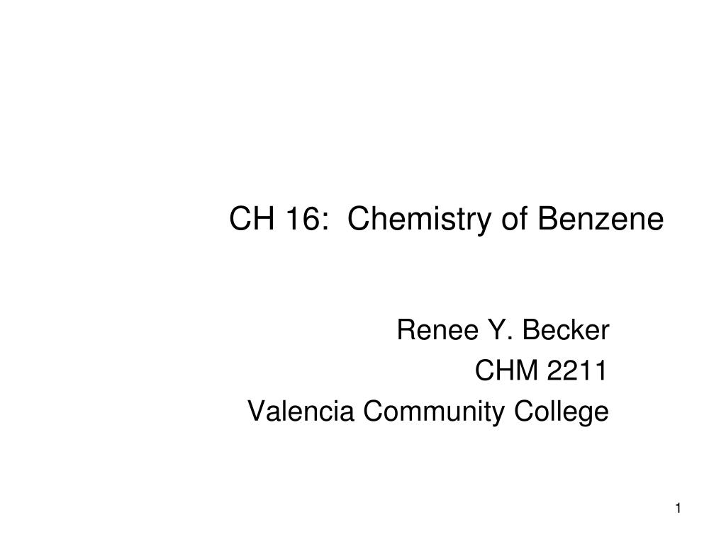 ch 16 chemistry of benzene l.