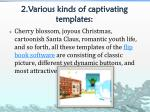 2 various kinds of captivating templates