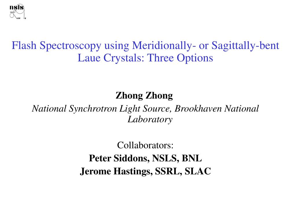 flash spectroscopy using meridionally or sagittally bent laue crystals three options l.