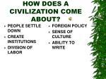 how does a civilization come about