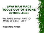 java man made tools out of stone stone age