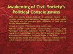 awakening of civil society s political consciousness