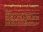 strengthening local support