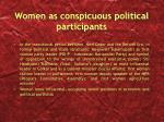 women as conspicuous political participants