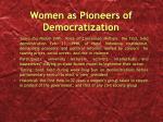 women as pioneers of democratization