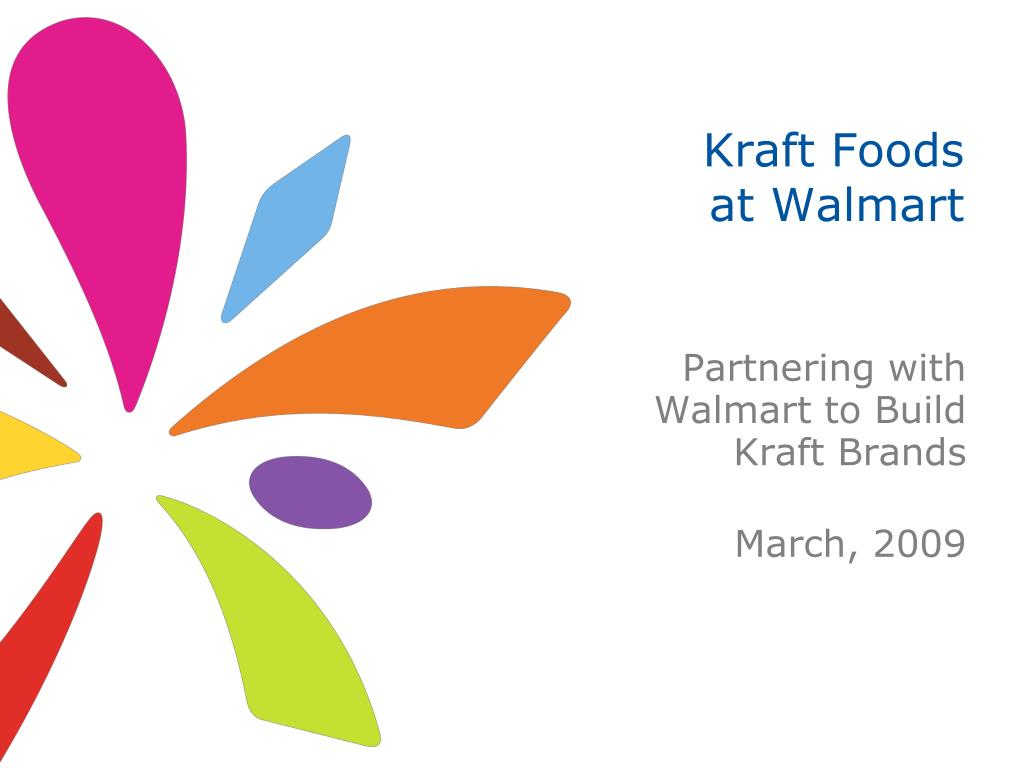 PPT - Kraft Foods at Walmart PowerPoint Presentation - ID:214986