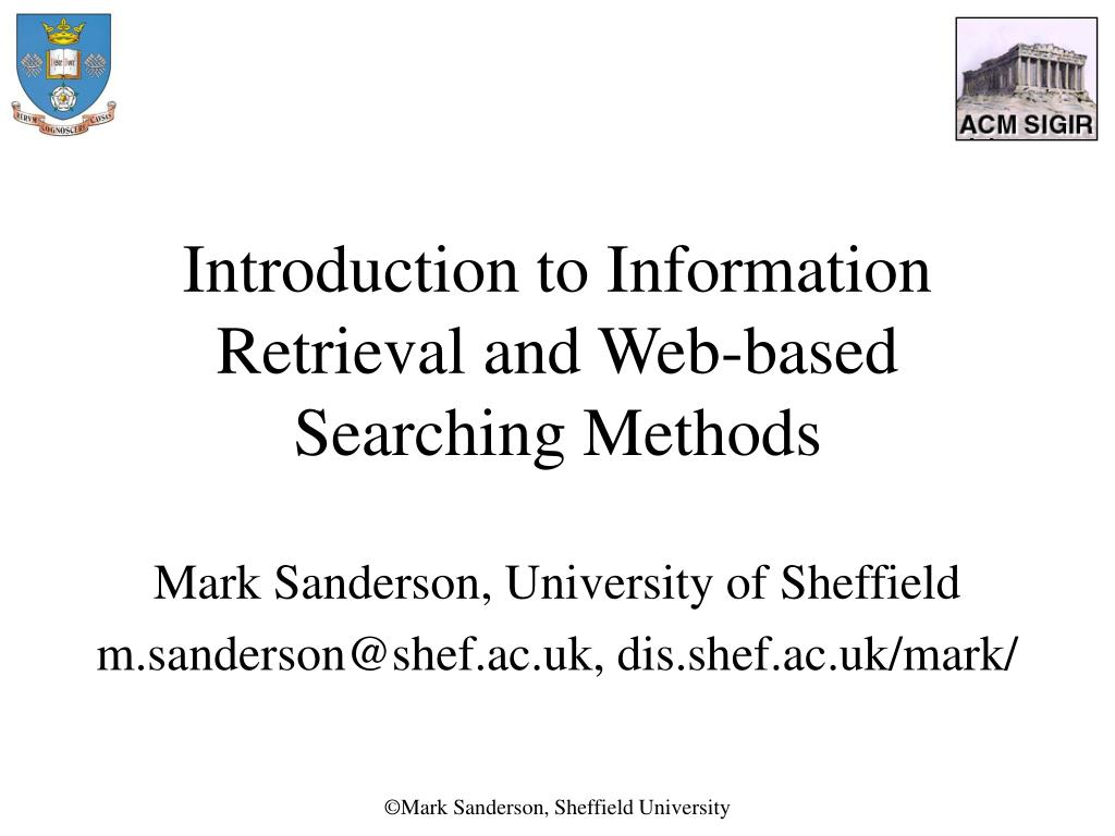 introduction to information retrieval and web based searching methods l.