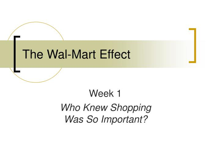 wal mart affects the health of the The wal-mart effect: poison or antidote for poison or antidote for local communities say that wal-mart's net imprint on a county's health appears to.