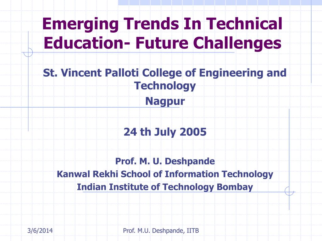 emerging trends in technical education future challenges l.