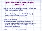 opportunities for indian higher education