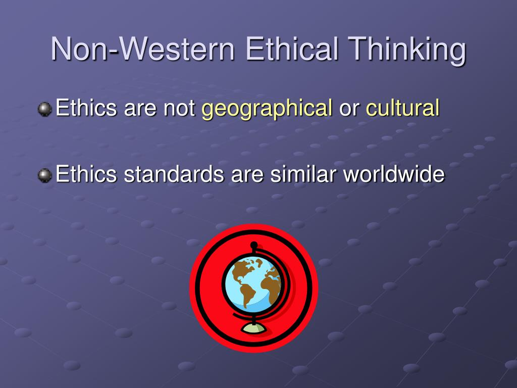 Non-Western Ethical Thinking