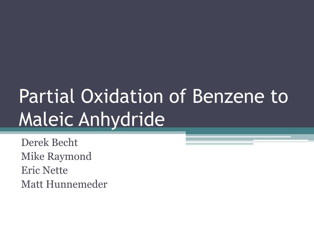 partial oxidation of benzene to maleic anhydride l.