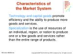 characteristics of the market system10