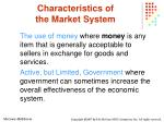characteristics of the market system11