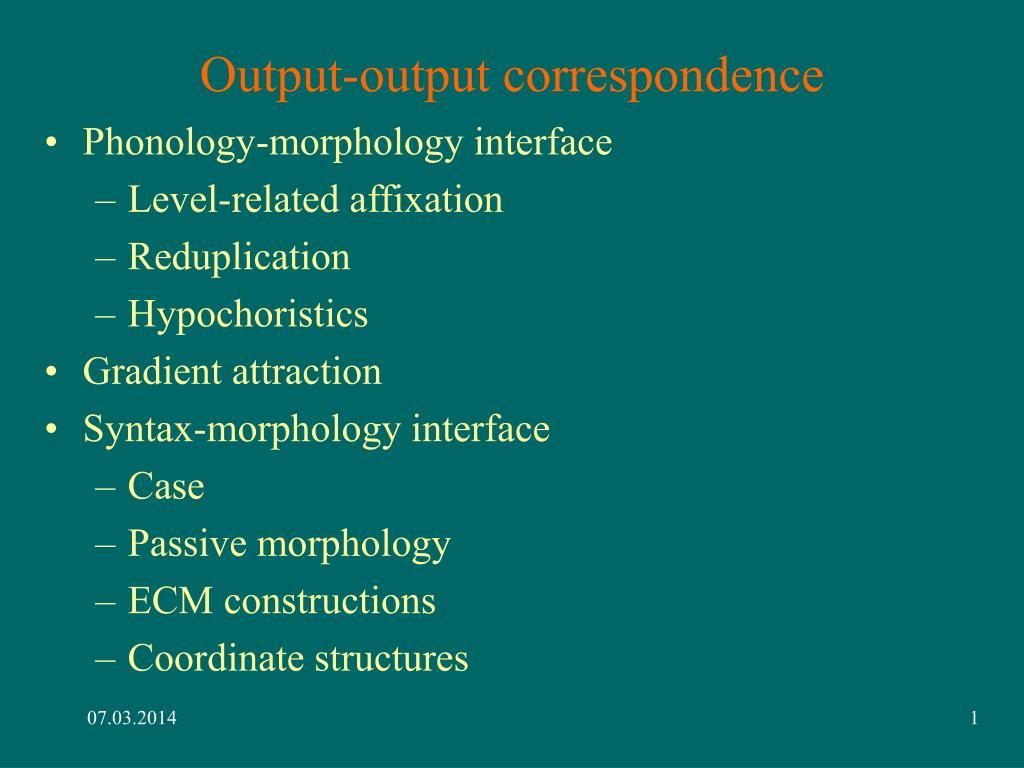 output output correspondence l.