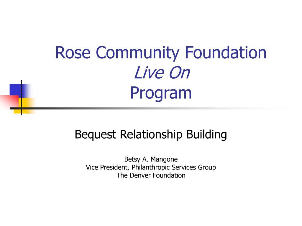 rose community foundation live on program l.