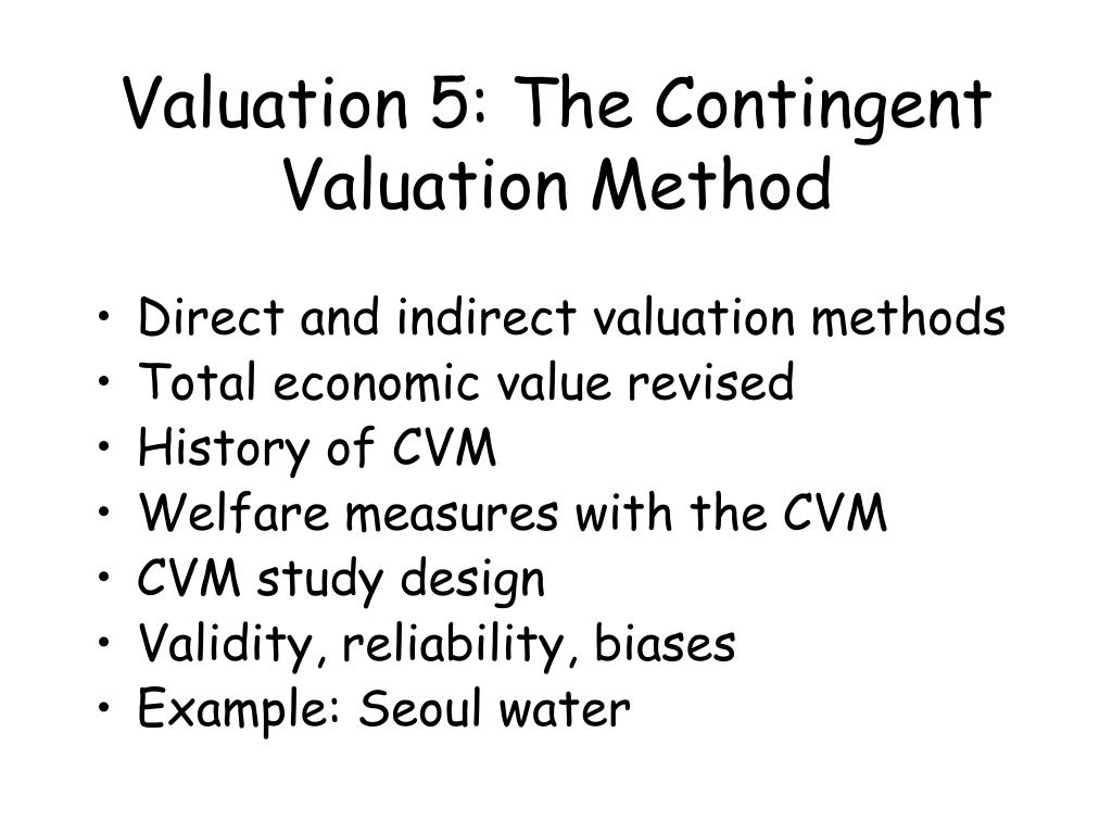 valuation 5 the contingent valuation method l.