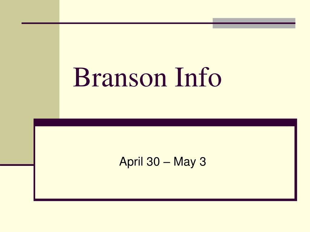 Branson Info