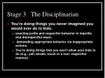 stage 3 the disciplinarian