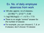 ex no of daily employee absences from work