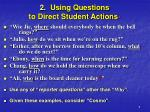 2 using questions to direct student actions