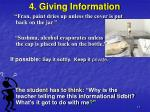 4 giving information