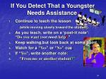 if you detect that a youngster needs assistance