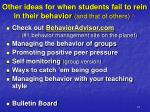 other ideas for when students fail to rein in their behavior and that of others