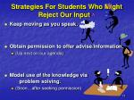 strategies for students who might reject our input