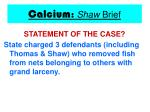 calcium shaw brief14