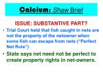calcium shaw brief22