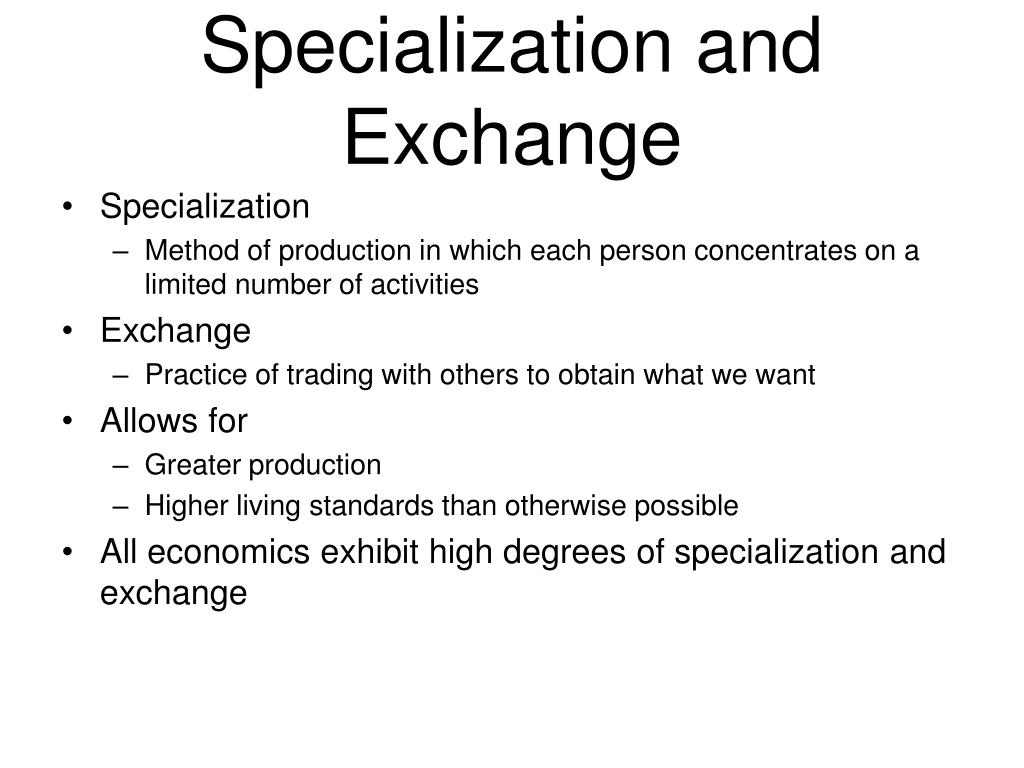 specialization and exchange l.