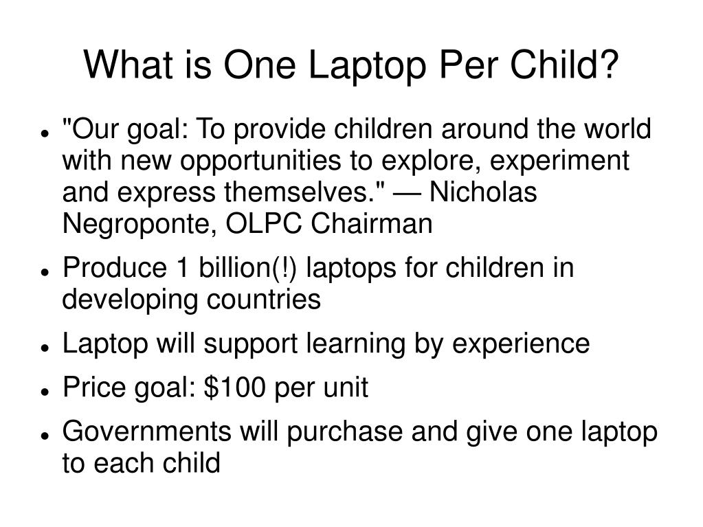 What is One Laptop Per Child?