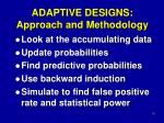 adaptive designs approach and methodology