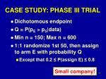 case study phase iii trial