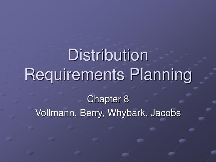 distribution requirements planning n.