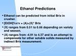 ethanol predictions