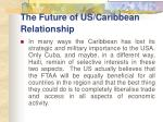 the future of us caribbean relationship