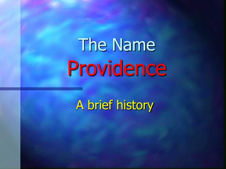 The name providence
