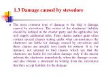 1 3 damage caused by stevedore