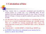 1 calculation of hire