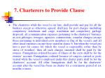 7 charterers to provide clause