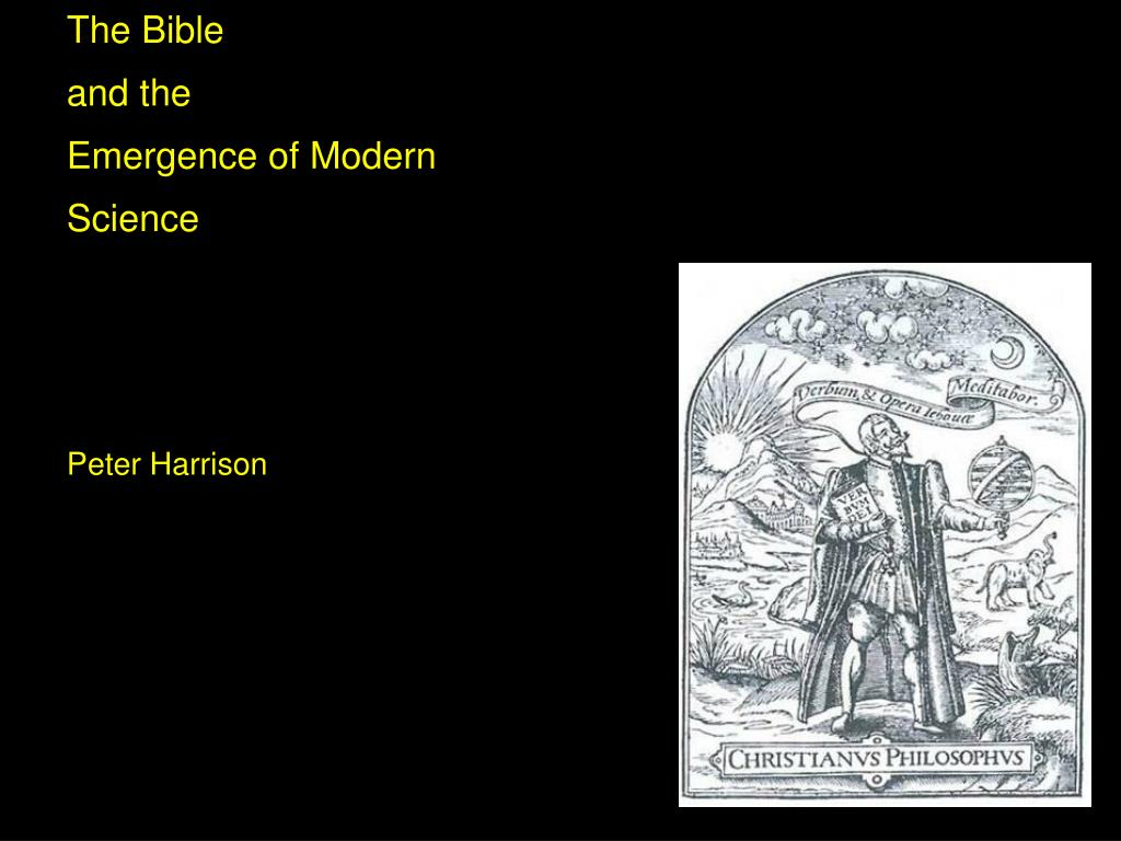 the bible and the emergence of modern science peter harrison l.