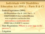 individuals with disabilities education act idea parts b c