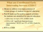 what are coordinated early intervening services ceis