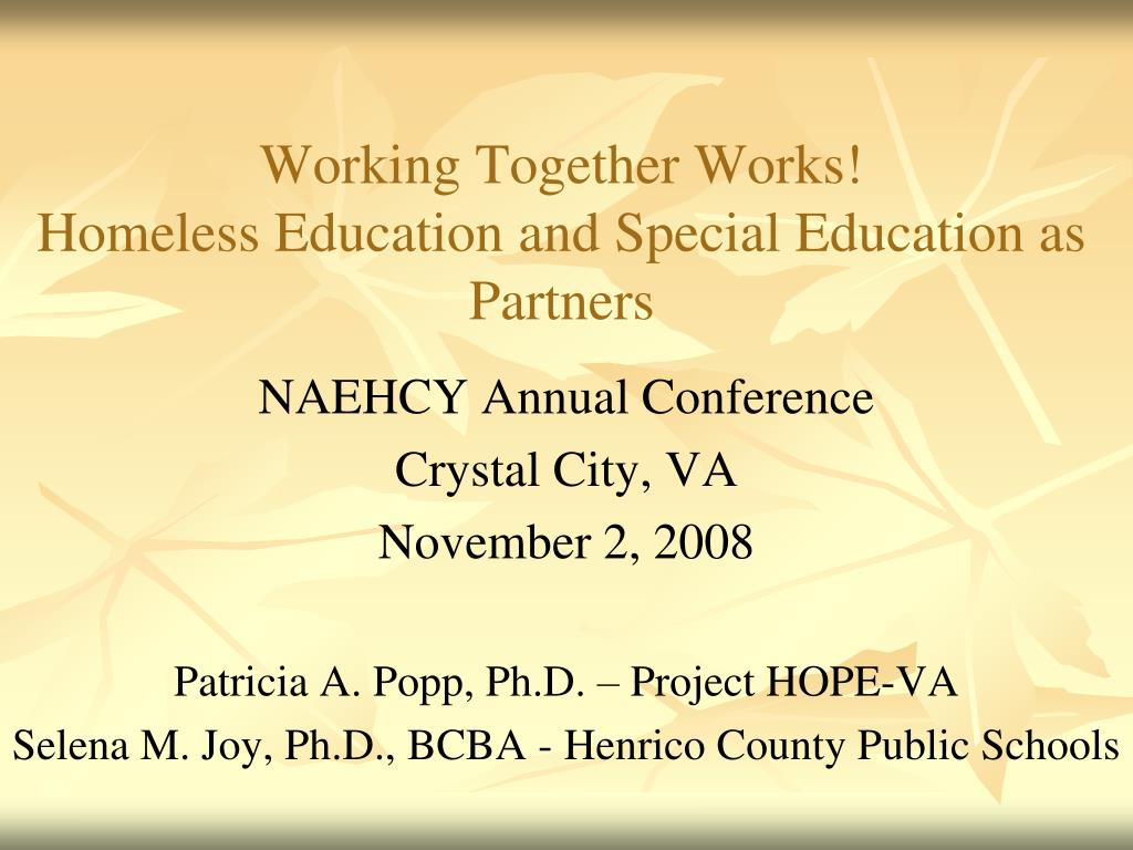 working together works homeless education and special education as partners l.
