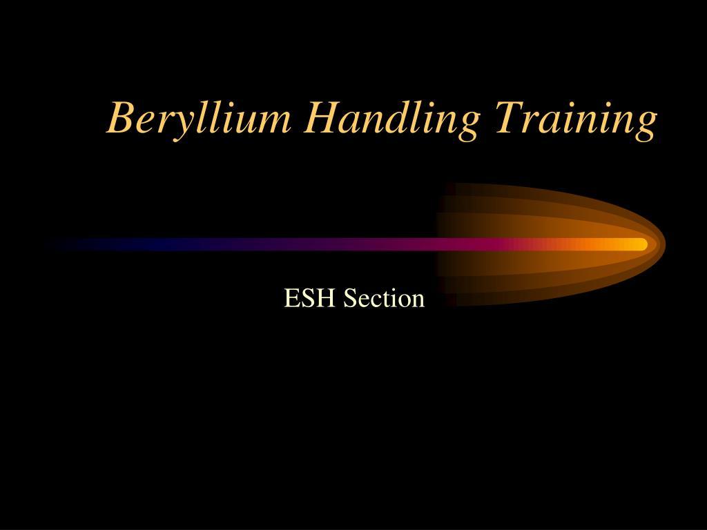 beryllium handling training l.